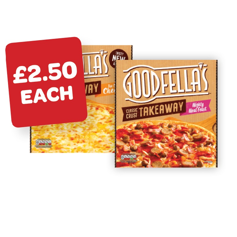 Goodfellas Takeaway Fully Loaded Pepperoni / Cheese / Meat Feast